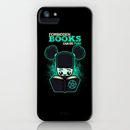 Prohibited Books Can Be Fun iPhone Case
