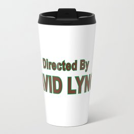 david lynch Travel Mug