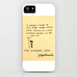 Hypocritic Oath iPhone Case