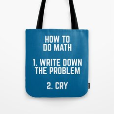 How To Do Math Funny Quote Tote Bag