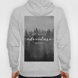 And So The Adventure Begins III Hoody