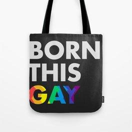 BORN THIS GAY COLOR Tote Bag