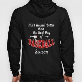 First Day of Baseball Season graphic Men Women Kids Hoody