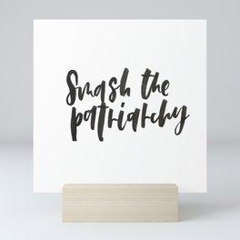 Smash the Patriarchy Mini Art Print