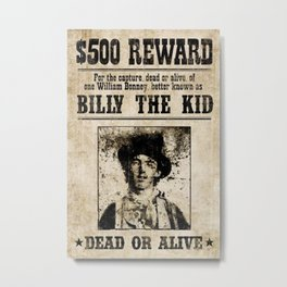 Billy The Kid Dead Or Alive Wanted Metal Print