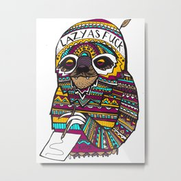 LAZY SLOTH Metal Print