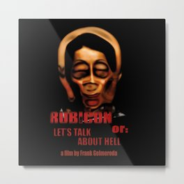 Rubicon or: Let's talk about Hell Metal Print