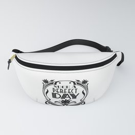 Such a Perfect Day-Inspirational-Art Nouveau-Floral Fanny Pack
