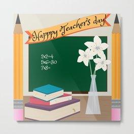 Happy Teacher's day! Metal Print