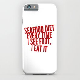 I Have To Lose Weight iPhone Case