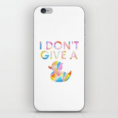 I Don't Give A Duck iPhone & iPod Skin