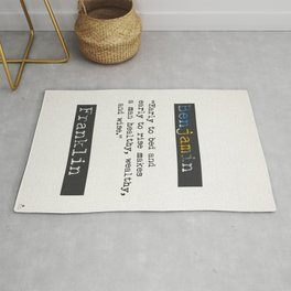 Benjamin Franklin  quote Rug