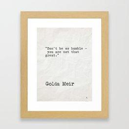 Goda Meir quote 2 Framed Art Print
