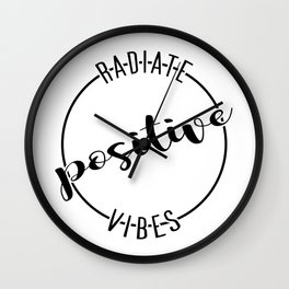 Radiate Positive Vibes Wall Clock