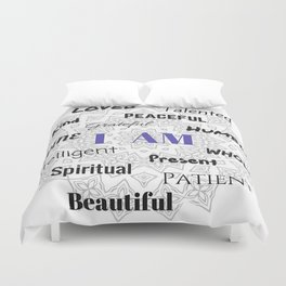 I AM... Positive Affirmation Duvet Cover