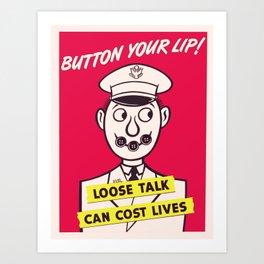 Vintage poster - Button Your Lip Art Print