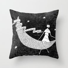I have loved the stars too fondly to be fearful of the night Throw Pillow