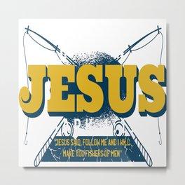 Hooked on Jesus Metal Print