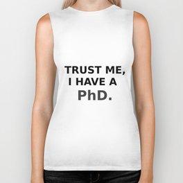 Trust me, I have a PhD. Biker Tank