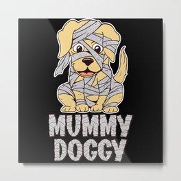 Mummy Dog Pet Lover Paws Halloween Party Metal Print