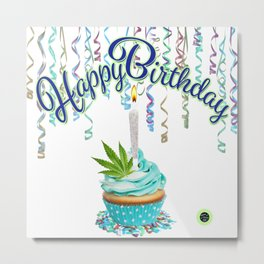 Happy Birthday Cannabis Cupcake Metal Print
