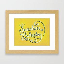 Sunshine & Whiskey Framed Art Print