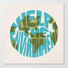 Help The Environment Canvas Print