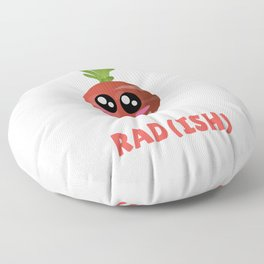 You Are Pretty Rad(ish) Cute Radish Pun Floor Pillow