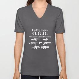 I suffer from OGD obsessive guns disorder gun t-shirts Unisex V-Neck