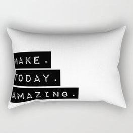 Make Today Amazing Rectangular Pillow