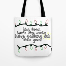Getting Lit Tote Bag