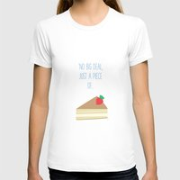 pasta T-shirts featuring 'Just piece of cake!' by aPersonalidea