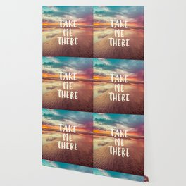 Take Me There Beach Sunset Quote Wallpaper