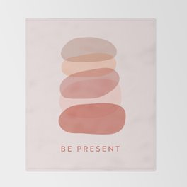 Be Present Throw Blanket
