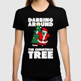 DABBING AROUND THE CHRISTMAS TREE T-SHIRT T-shirt