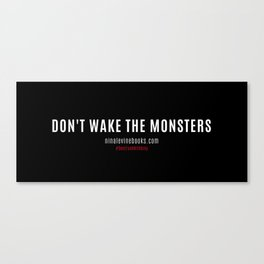 Don't Wake The Monsters Canvas Print