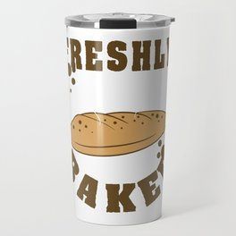 Fan of bread? Want to wear them even if you can't eat them? Grab this mouth watering tee design now! Travel Mug