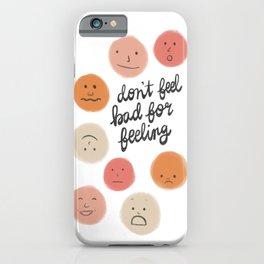 Feelings iPhone Case