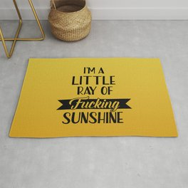 I'm A Little Ray Of Fucking Sunshine, Funny Quote Rug