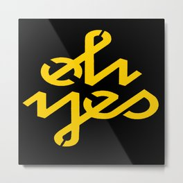 Oh Yes Awesome Typography Metal Print