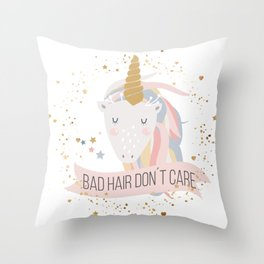 Bad hair don´t care unicorn Throw Pillow