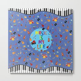 Music is my life (Blue) Metal Print
