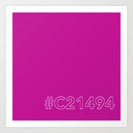 #C21494 [hashtag color] Art Print