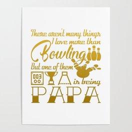 Bowling Papa Poster