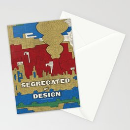'Segregated By Design' Poster Stationery Cards