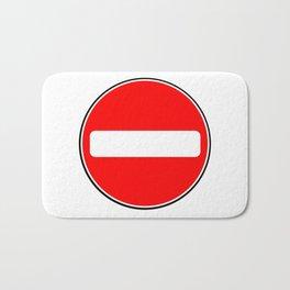 No Entry Sign Bath Mat
