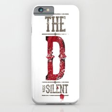 Django - The D is silent iPhone 6 Slim Case