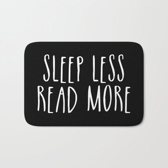 Sleep less, read more - inverted Bath Mat