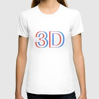 3d T-shirts featuring 3D by Thomas Official