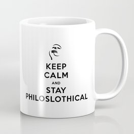 Keep Calm and Stay Philoslothical Coffee Mug